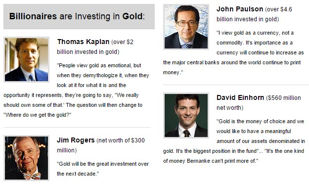 Billionaires investing in gold: Thomas Kaplan, John Paulson, Jim Rogers, David Einhorn