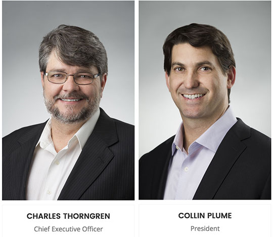 Charles Thorngren, CEO, and Collin Plume, President